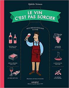Le vin c'est pas sorcier – Edition 2020 de Ophélie Neiman